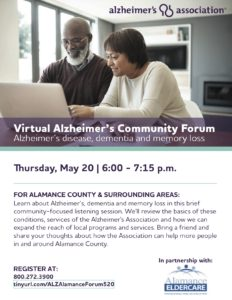 The Alzheimer's Association and Alamance Eldercare are hosting an Alamance County Community Forum @ Virtual