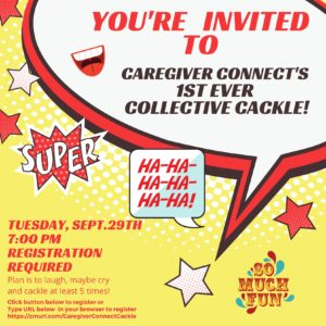 Caregiver Connect's Collective Cackle!