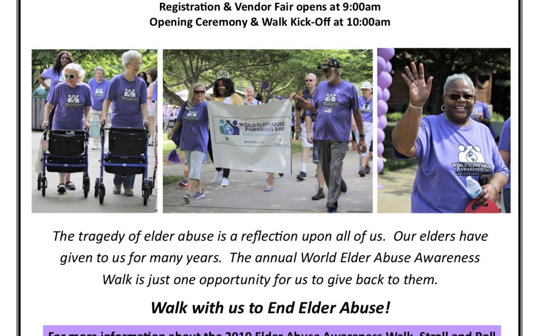 Fight Elder Abuse at Piedmont Triad Regional Council Area Agency on Aging's  Elder Abuse Awareness Walk on June 15, 2019
