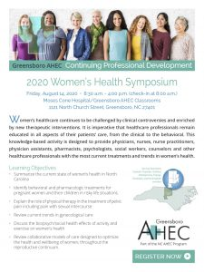 2020 Women's Health Symposium @ Moses Cone Hospital/Greensboro AHEC Classrooms