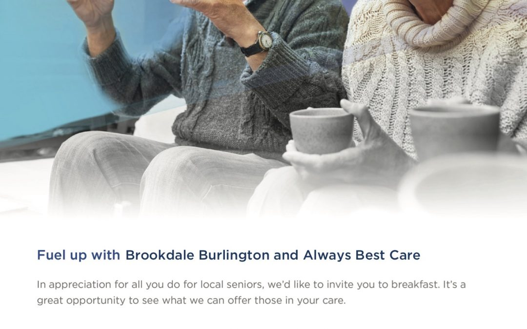 Fuel up with Brookdale Burlington and Always Best Care