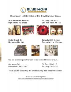 Blue Moon Estate Sales of the Triad Summer Sales