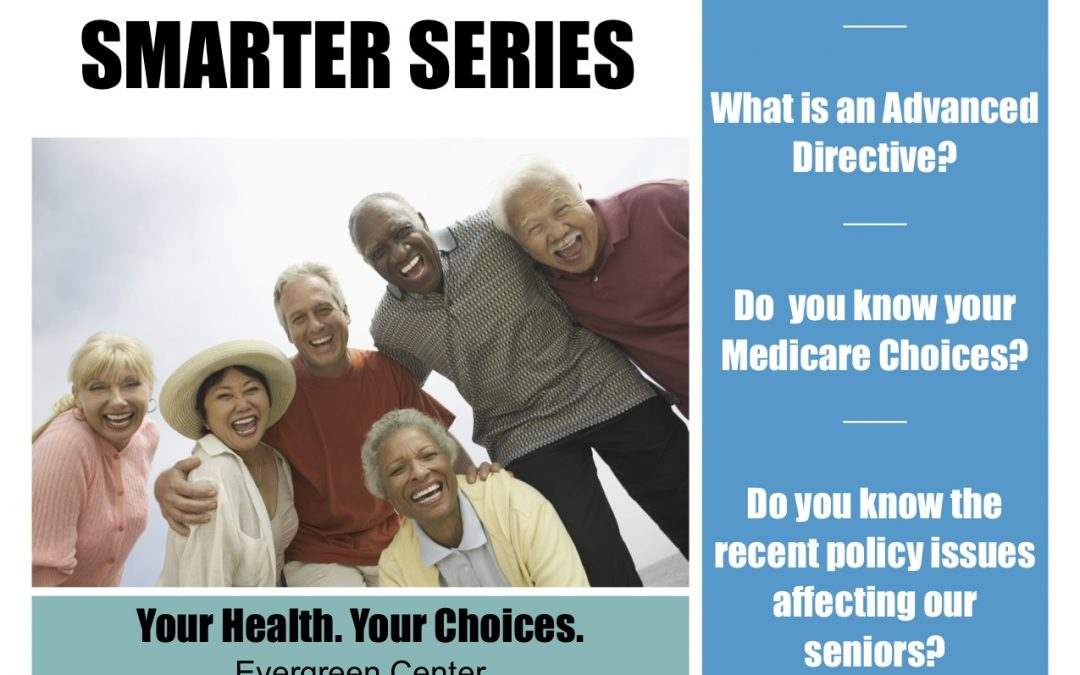 Your Health, Your Choices- Living Smarter Series