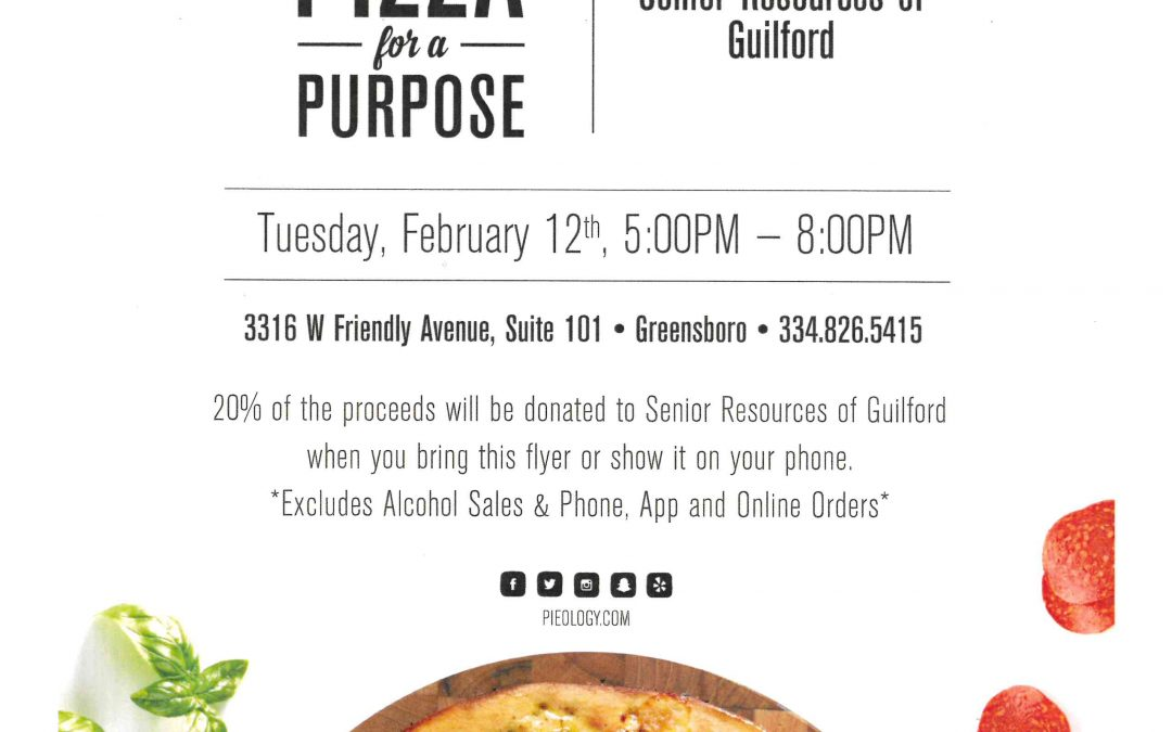 Pizza for a Purpose – A fundraiser for Senior Resources of Guilford
