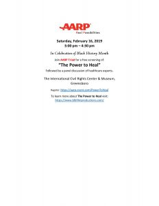 """In Celebration of Black History Month join AARP for a free screening of """"The Power to Heal"""" on Saturday February 16, 2019 from 3:00 - 4:30pm @ The International Civil Rights Center & Museum"""
