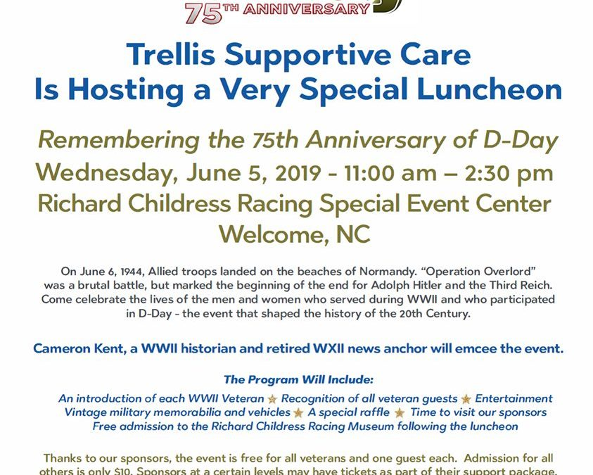 Trellis Supportive Care Is Hosting a D-Day 75th Anniversary Luncheon