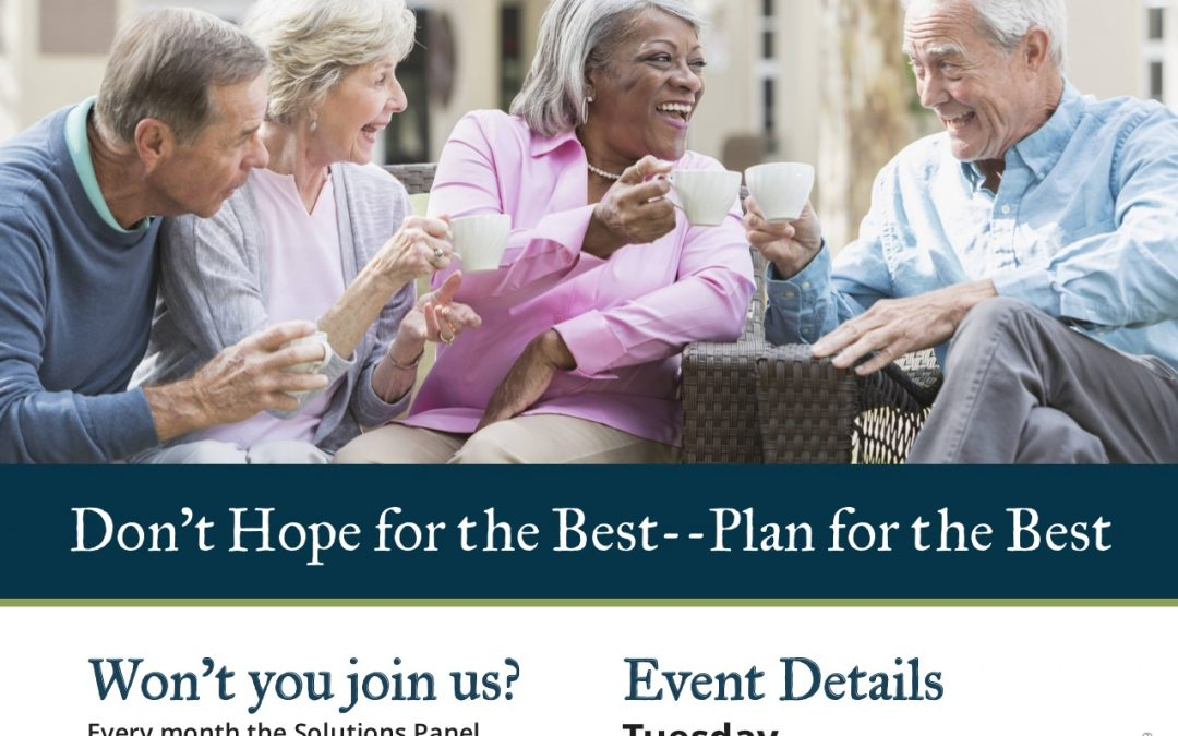 Let's Talk Seniors – Don't Hope for the Best, Plan for the Best presented by David Haynes
